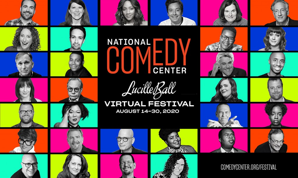 Looking For a Fun Vacation at Home:  National Comedy Center's Lucille Ball Comedy Festival Goes Virtual
